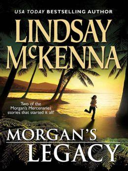Morgan's Legacy: Morgan's Wife\Morgan's Son