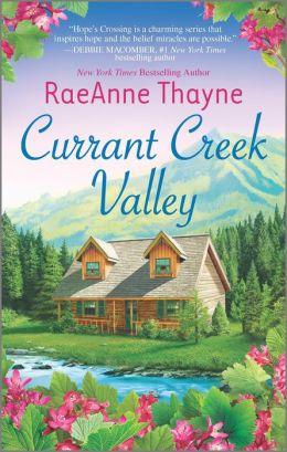 Currant Creek Valley (Hope's Crossing Series #4)