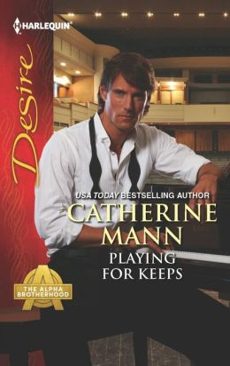 Playing for Keeps (Harlequin Desire Series #2221)