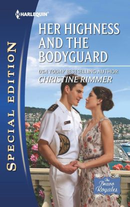 Her Highness and the Bodyguard (Harlequin Special Edition Series #2251)