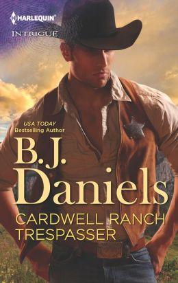 Cardwell Ranch Trespasser (Harlequin Intrigue Series #1413)