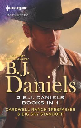 Cardwell Ranch Trespasser / Big Sky Standoff (Harlequin Intrigue Series)