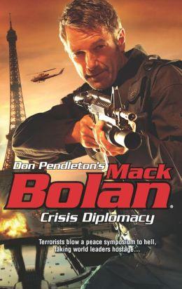 Crisis Diplomacy (Super Bolan Series #157)