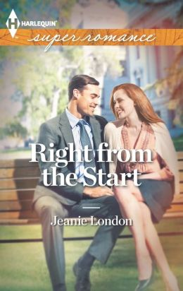 Right from the Start (Harlequin Super Romance Series #1843)