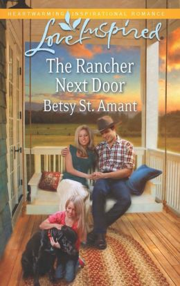 The Rancher Next Door (Love Inspired Series)