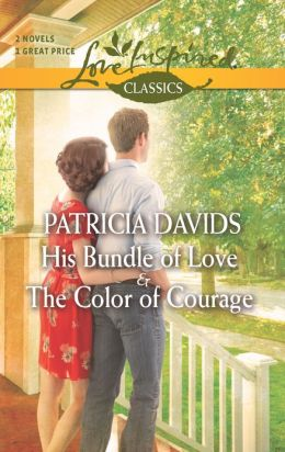 His Bundle of Love and The Color of Courage (Love Inspired Classics Series)