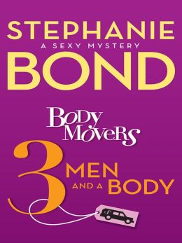 3 Men and a Body (Body Movers Series #3)