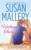 Book Cover Image. Title: Halfway There, Author: Susan Mallery