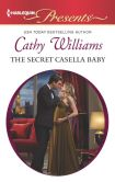Book Cover Image. Title: The Secret Casella Baby (Harlequin Presents Series #3142), Author: Cathy Williams