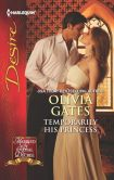 Book Cover Image. Title: Temporarily His Princess (Harlequin Desire Series #2231), Author: Olivia Gates