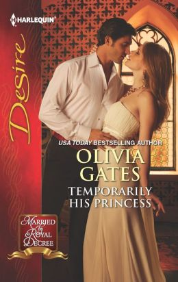 Temporarily His Princess (Harlequin Desire Series #2231)