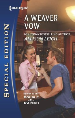 A Weaver Vow (Harlequin Special Edition Series #2257)