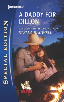 A Daddy for Dillon (Harlequin Special Edition Series #2260)