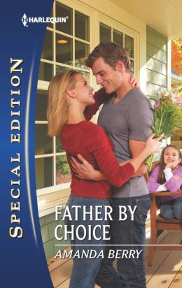 Father by Choice (Harlequin Special Edition Series #2262)