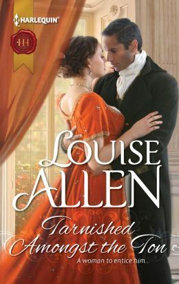 Tarnished Amongst the Ton (Harlequin Historical Series #1137)