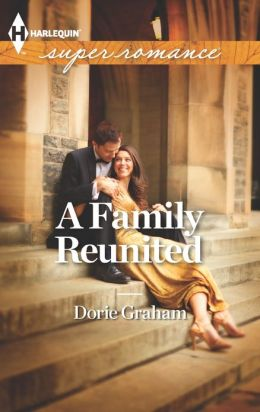 A Family Reunited (Harlequin Super Romance Series #1851)