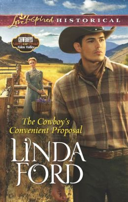 The Cowboy's Convenient Proposal (Love Inspired Historical Series)