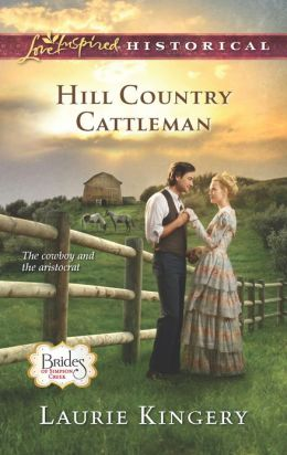 Hill Country Cattleman (Love Inspired Historical Series)