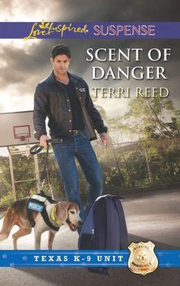 Scent of Danger (Love Inspired Suspense Series)