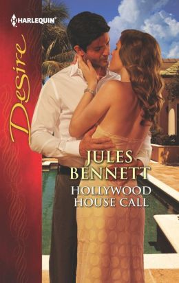 Hollywood House Call (Harlequin Desire Series #2237)