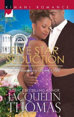 Five Star Seduction (Harlequin Kimani Romance Series #333)