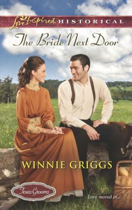 The Bride Next Door (Love Inspired Historical Series)