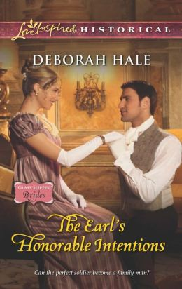 The Earl's Honorable Intentions (Love Inspired Historical Series)