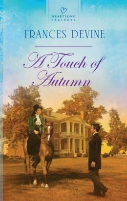 A Touch of Autumn (Heartsong Presents Series #1050)