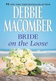 Book Cover Image. Title: Bride on the Loose, Author: Debbie Macomber