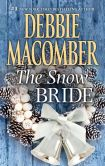 Book Cover Image. Title: The Snow Bride, Author: Debbie Macomber