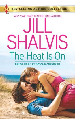 The Heat Is On (Harlequin Bestselling Author Series)