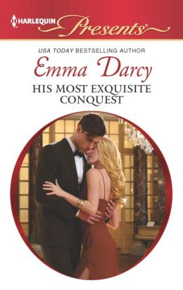 His Most Exquisite Conquest (Harlequin Presents Series #3153)