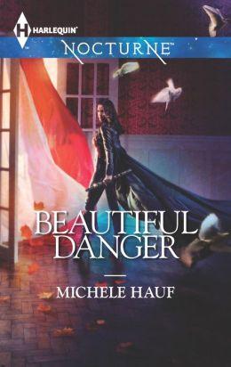 Beautiful Danger (Harlequin Nocturne Series #164)