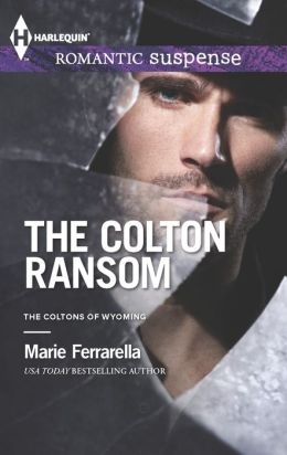 The Colton Ransom (Harlequin Romantic Suspense Series #1760)