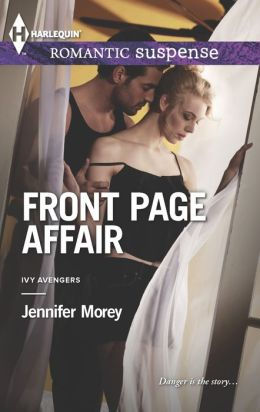 Front Page Affair (Harlequin Romantic Suspense Series #1761)