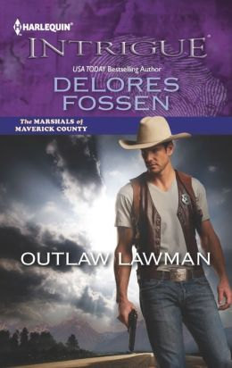 Outlaw Lawman (Harlequin Intrigue Series #1431)