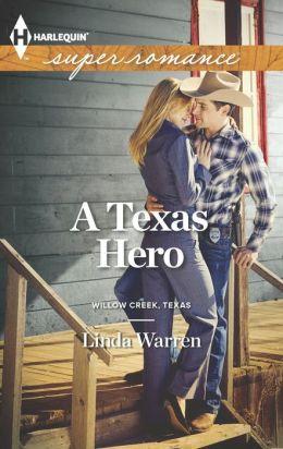 A Texas Hero (Harlequin Super Romance Series #1861)