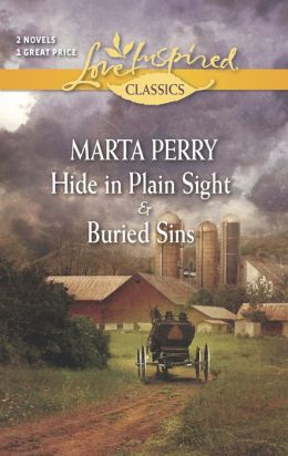 Hide in Plain Sight and Buried Sins (Love Inspired Classics Series)