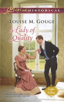 A Lady of Quality (Love Inspired Historical Series)