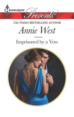 Imprisoned by a Vow (Harlequin Presents Series #3165)