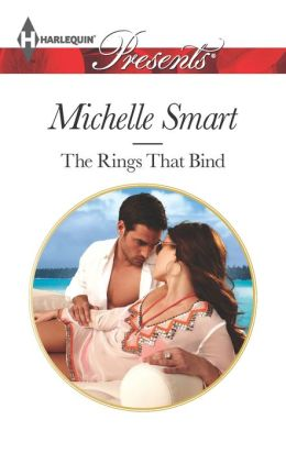 The Rings that Bind (Harlequin Presents Series #3168)
