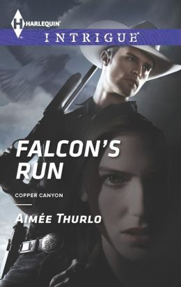Falcon's Run (Harlequin Intrigue Series #1442)
