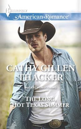 The Long, Hot Texas Summer (Harlequin American Romance Series #1461)