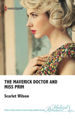 The Maverick Doctor and Miss Prim