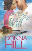 Book Cover Image. Title: For You I Will (Harlequin Kimani Arabesque Series), Author: Donna Hill