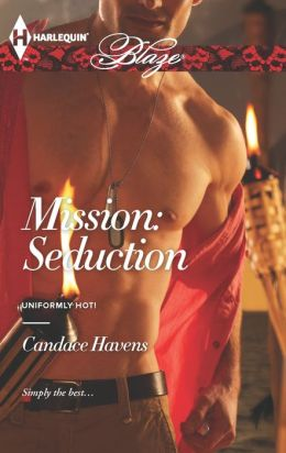 Mission: Seduction (Harlequin Blaze Series #764)