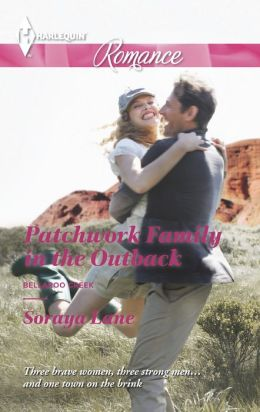 Patchwork Family in the Outback (Harlequin Romance Series #4393)