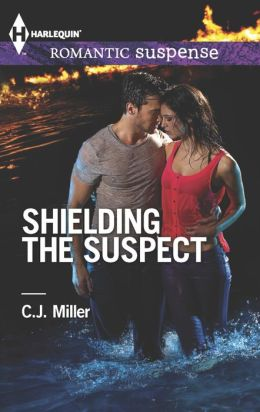 Shielding the Suspect (Harlequin Romantic Suspense Series #1770)