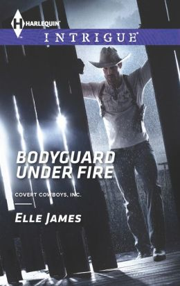 Bodyguard Under Fire (Harlequin Intrigue Series #1446)