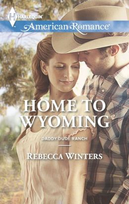 Home to Wyoming (Harlequin American Romance Series #1467)